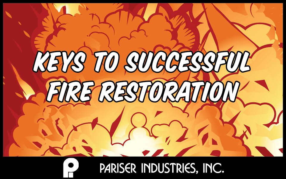 Keys to Successful Fire Restoration